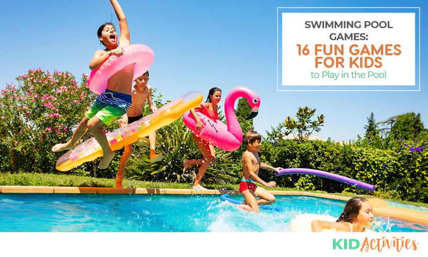 A collection of 16 fun swimming pool games for kids.