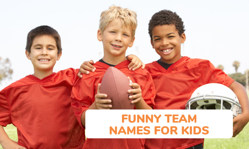A collection of funny team names for kids.