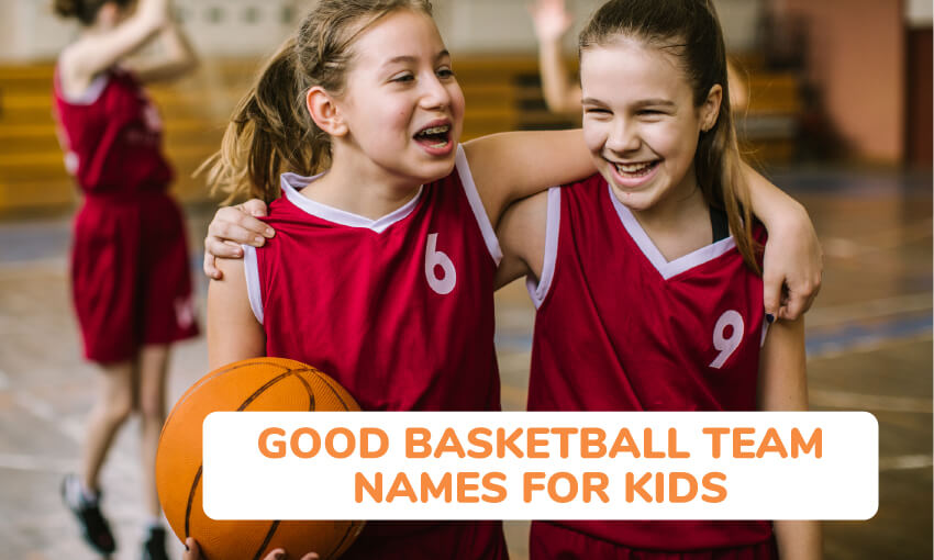 A collection of good basketball team names.