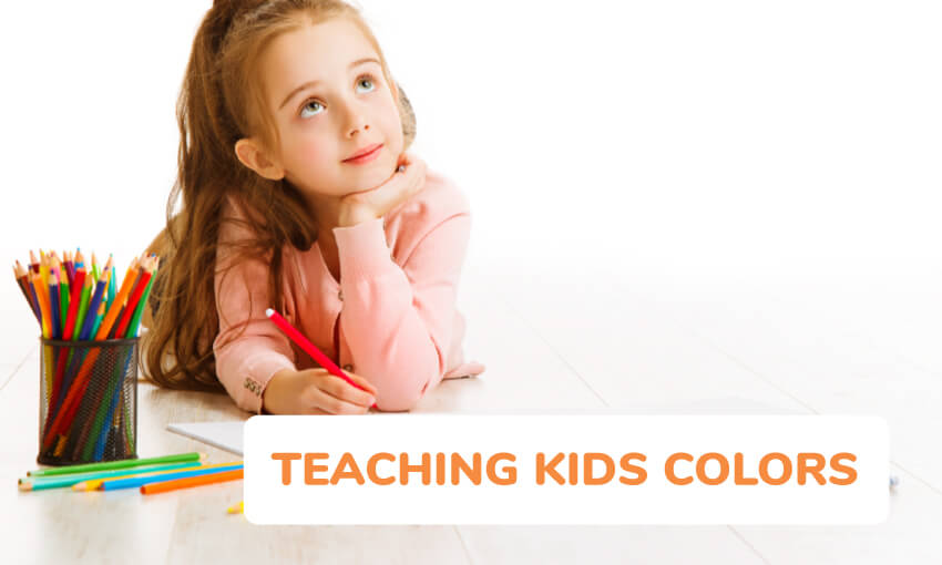 5 ways to teach kids colors.