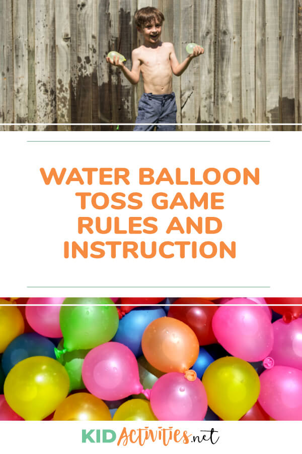 Water ballon toss game instructions and rules.