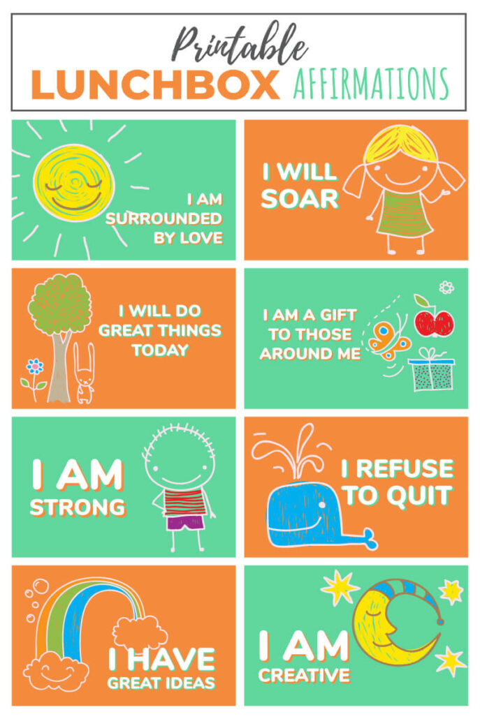 A collection of affirmations for kids, printable and great for the lunchbox.