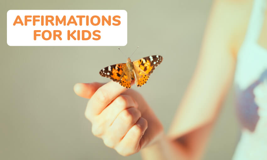 A collection of affirmations for kids.