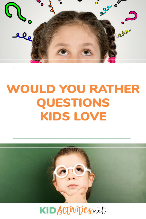 A collection of would you rather questions that kids love!