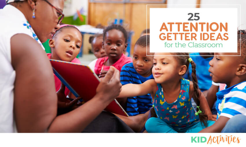 A collection of attention getter ideas for kids in the classroom.