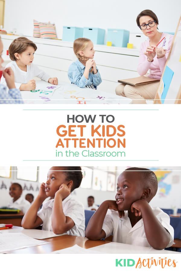 how to get a kids attention in the classroom.