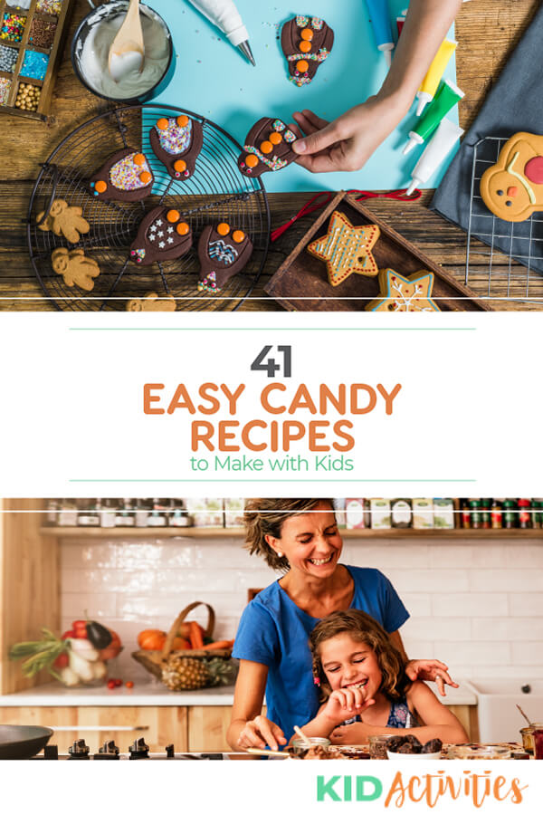 A collection of 41 easy candy recipes to make with kids.