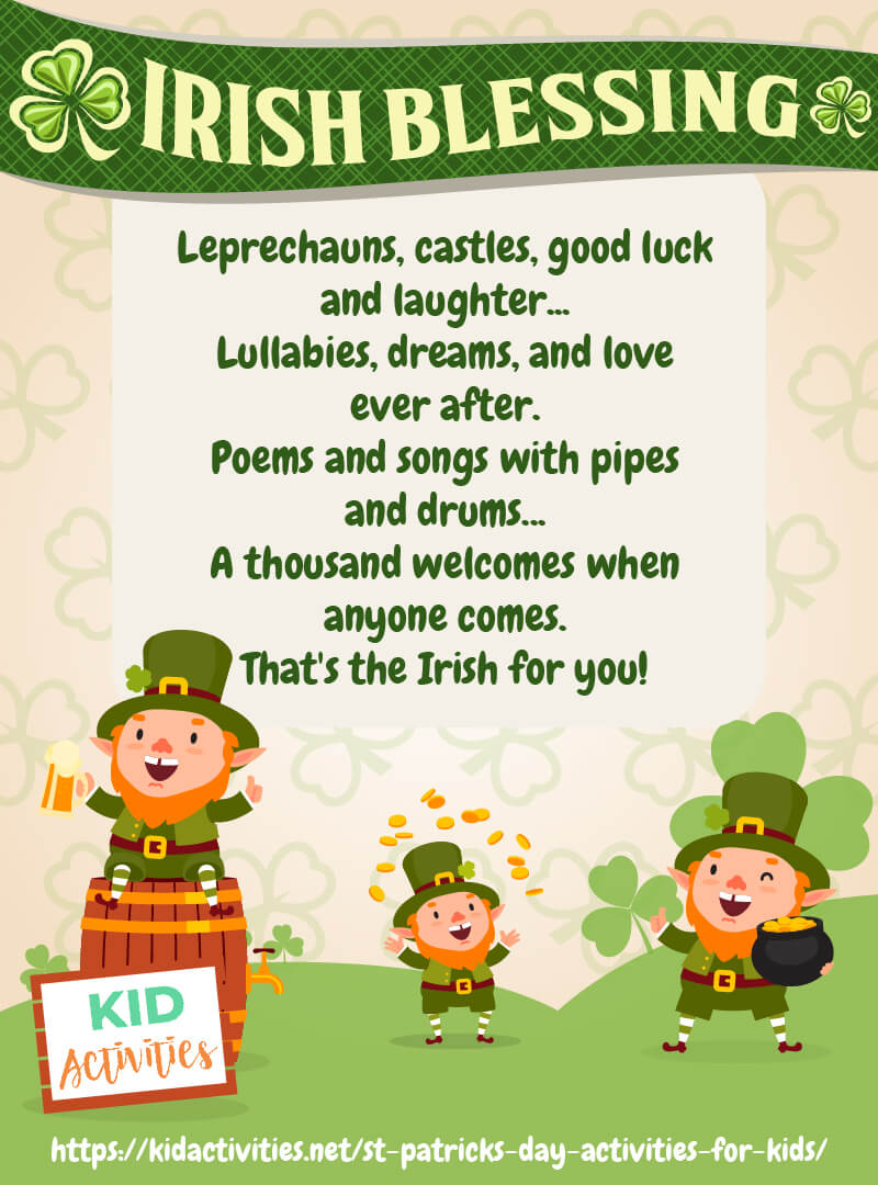 A fun activity for kids is to make an Irish blessing poster. Have the kids copy the quote and design their own poster.