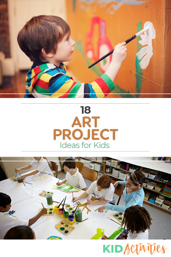 Multiple pictures. One is of a picture of a kid painting on paper standing up and another is of a large table with several kids and a teacher working on art projects together. There is text that says 18 art project ideas for kids.