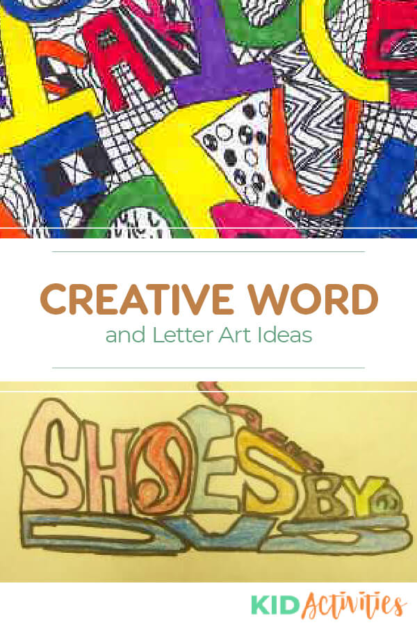 A collection of letter and word art ideas for kids.