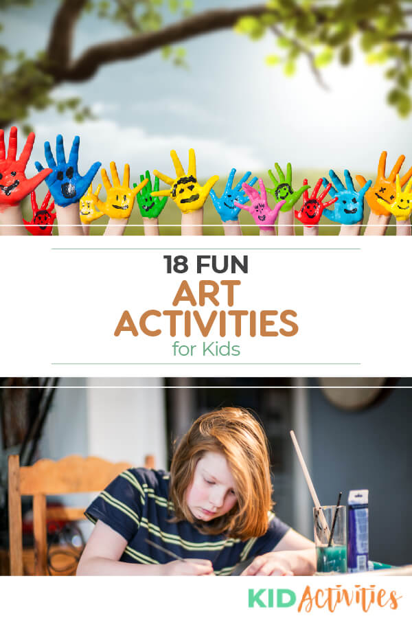 Two images, one with several hands painted different colors and another one shows a girl working on an art project. With words saying 18 fun art activities for kids.