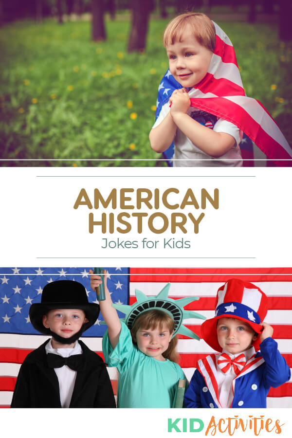 A collection of American history jokes for kids. Great jokes for history class.