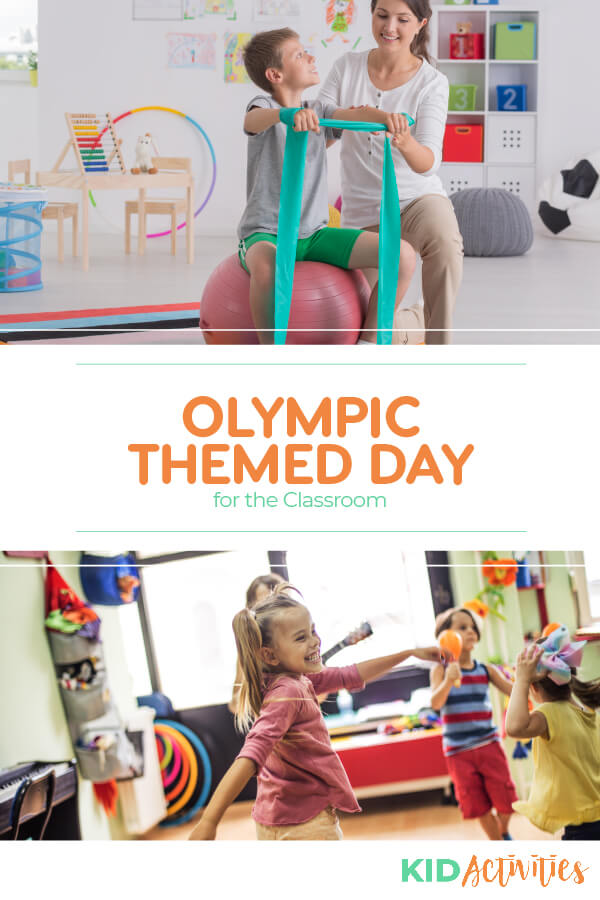 A Pinterest image with two different pictures. One of a young boy sitting on an exercise ball holding a stretching band being helped by a woman and the second picture of kids being active in a classroom. Text reads Olympic themed day for the classroom.