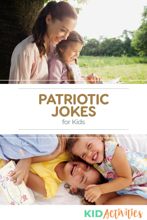 A collection of patriotic jokes for kids.