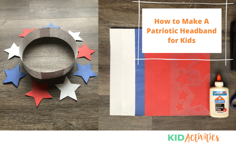A fun craft making a patriotic headband for kids.