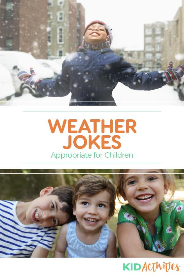 收集了13个适合儿童的天气笑话。非常适合教室。